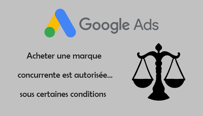 Achat marque concurrent Google Ads